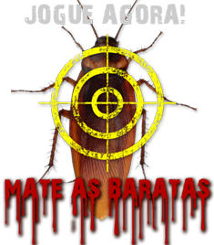 Jogo do Muqueta Na Oreia - Mate as Baratas!